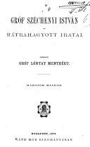 Gróf Széchenyi István és hátrahagyott iratai