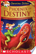 The Phoenix of Destiny (Geronimo Stilton and the Kingdom of Fantasy) Fantasy On The Wings Of
