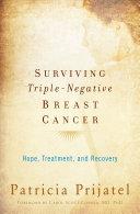 Surviving Triple-Negative Breast Cancer Book