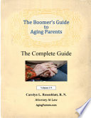 The Boomer s Guide to Aging Parents