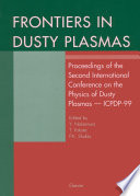 Frontiers in Dusty Plasmas