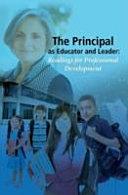 The Principal As Educator and Leader