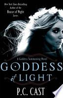 Goddess Of Light by P. C. Cast