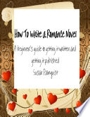 How To Write A Romance Novel book