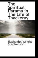 The Spiritual Darama in the Life of Thackeray