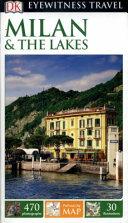 DK Eyewitness Travel Guide   Milan and the Lakes