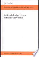 Außerschulisches Lernen in Physik und Chemie