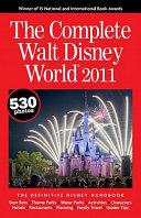 The Complete Walt Disney World 2011