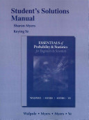 Student Solution's Manual for Essentials Probability and Statistics for Engineers and Scientists