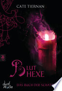Das Buch der Schatten - Bluthexe