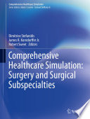 Comprehensive Healthcare Simulation Surgery And Surgical Subspecialties