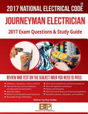 2017 Journeyman Electrician Exam Questions and Answers and Study Guide