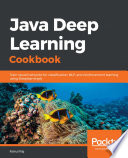 Java Deep Learning Cookbook