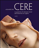 Cere. Le anatomie di Clemente Susini dell'università di Cagliari