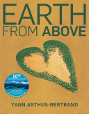 Earth From Above  Tenth Anniversary Edition