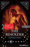 Nocturne Single Plus Bonus Novella The Beholder Seducing The Vampire