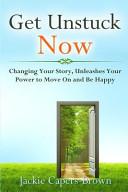 Get Unstuck Now Book PDF
