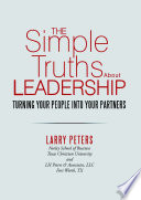 The Simple Truths About Leadership  Turning Your People Into Your Partners