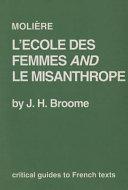 Molière L'école Des Femmes and Le Misanthrope