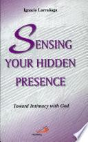 Sensing Your Hidden Presence