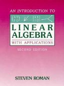 An Introduction to Linear Algebra with Applications