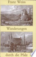 Die malerische und romantische Pfalz