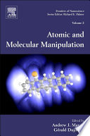 Atomic and Molecular Manipulation That Miniaturized Electronic Optical Magnetic And Mechanical