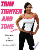 Trim Tighten and Tone