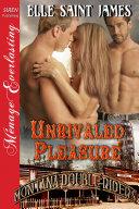 Unrivaled Pleasure [Montana Double Riders 4] Book