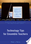 Technology Tips For Ensemble Teachers
