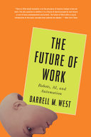 The Future of Work by Darrell M. West/