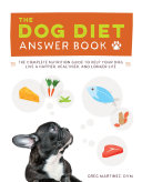 Ebook The Dog Diet Answer Book Epub Greg Martinez, DVM Apps Read Mobile