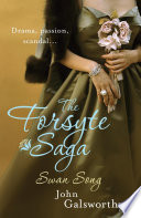The Forsyte Saga 6  Swan Song