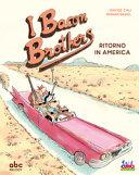 I Bacon brothers : ritorno in America