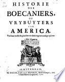 Historie Der Boecaniers Of Vrybuyters Van America