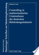 Controlling in marktorientierten Unternehmen der deutschen Bekleidungsindustrie