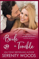 Bride In Trouble : of the three wise men box set (usa...