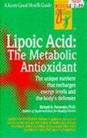Lipoic Acid  The Metabolic Antioxidant