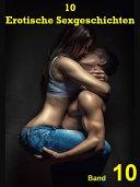 10 Erotische Sexgeschichten 10