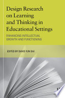 Design Research on Learning and Thinking in Educational Settings