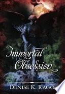 Immortal Obsession