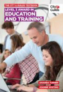 City   Guilds Textbook  Level 3 Award in Education and Train