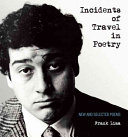 Incidents Of Travel In Poetry : best kept secret of the new york school....