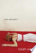 Nice Recovery
