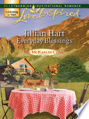 Everyday Blessings  Mills   Boon Love Inspired