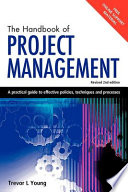 The Handbook Of Project Management : will be particularly useful for...
