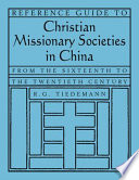 Reference Guide to Christian Missionary Societies in China