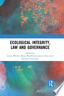 Ecological Integrity  Law and Governance