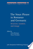 The Noun Phrase in Romance and Germanic