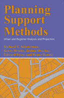 Planning support methods : urban and regional analysis and projection /